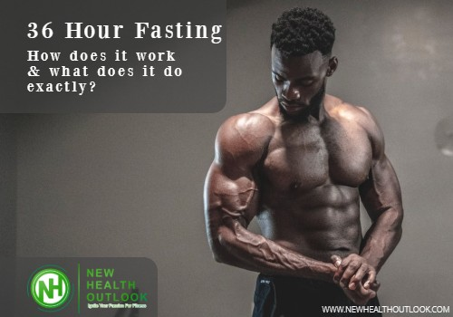 36 Hour Fasting