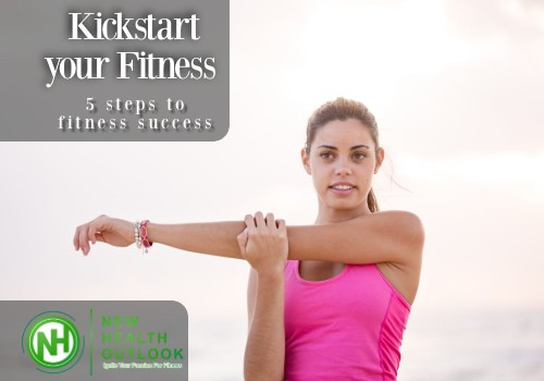 Kickstart your Fitness – 5 steps to fitness success