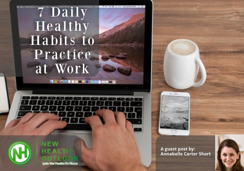 7 Daily Healthy Habits to Practice at Work