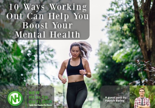 10 Ways Working Out Can Help You Boost Your Mental Health