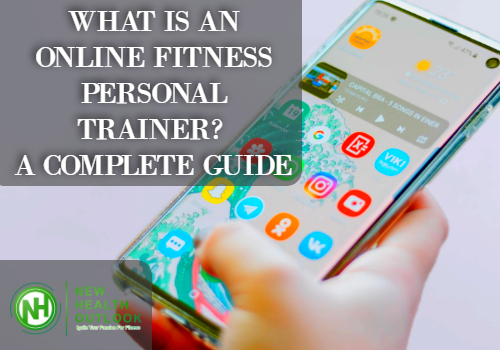 WHAT IS AN ONLINE FITNESS PERSONAL TRAINER